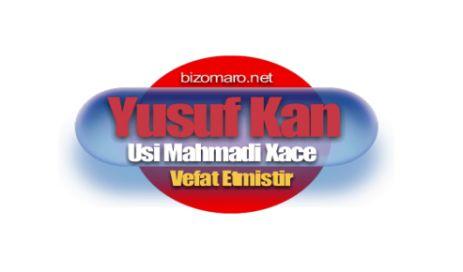 Yusuf Kan (Usi Mahadi Xace) 80 Yasinda Hayatini Kaybetmistir