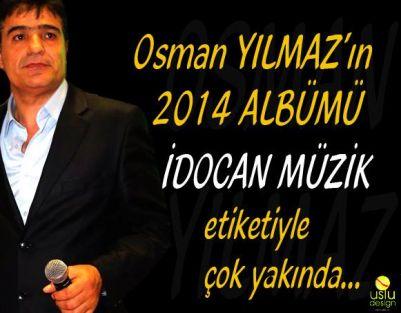 Osman Yılmaz En Son Albümü Yakında