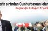 Kılıçdaroğlu Erdoğan'a Neler Söyledi NEler